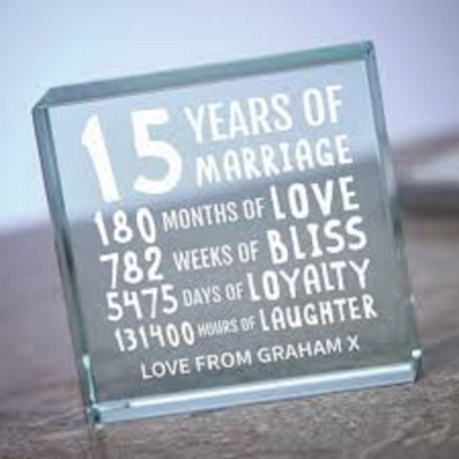 it's a crystal plaque for 15th wedding anniversary years
